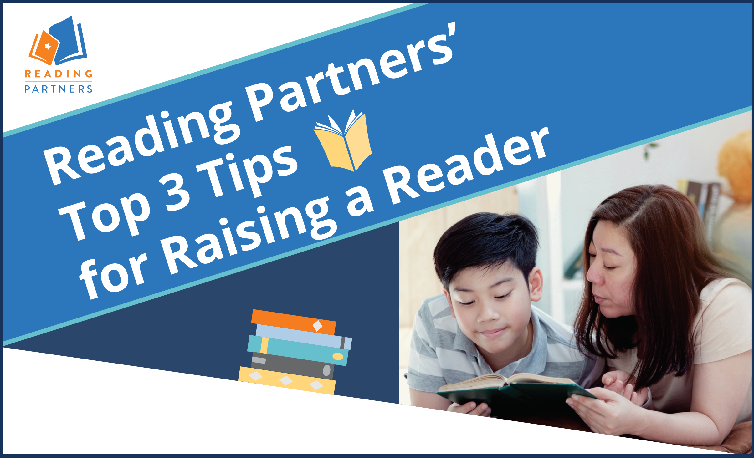 Reading Partners' Top 3 Tips for Raising a Reader